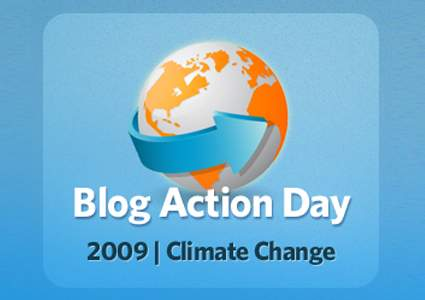 Blog Action Day 2009 - Climate Change